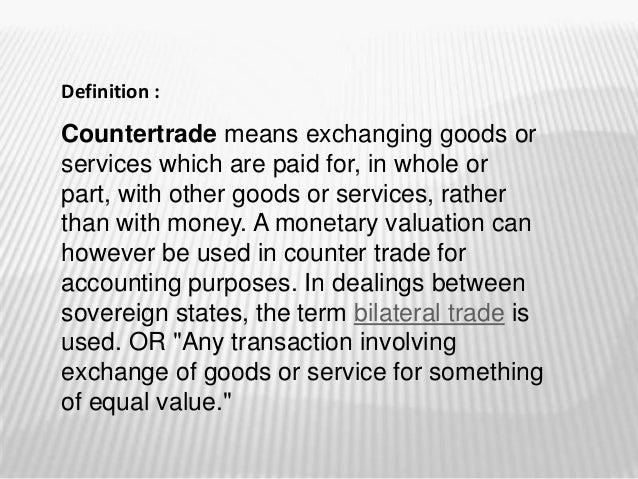 Counter trade Slide 2