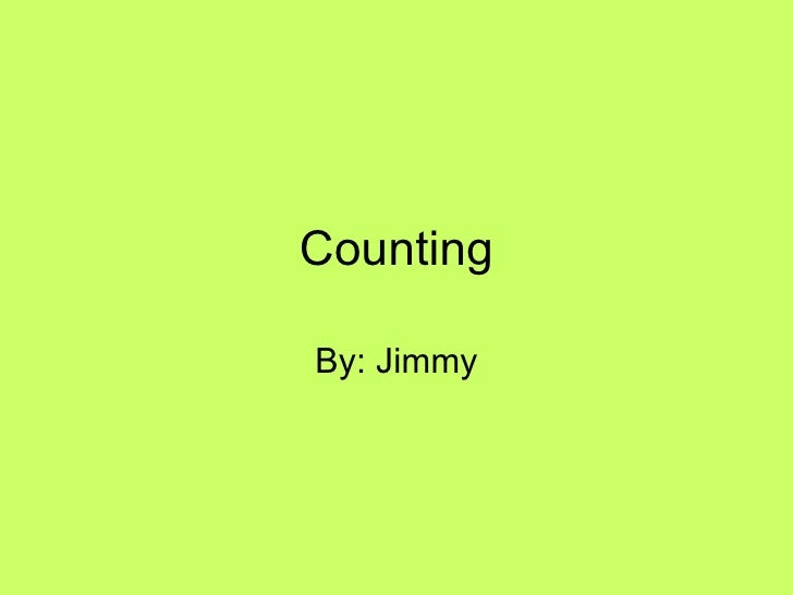 Counting By: Jimmy