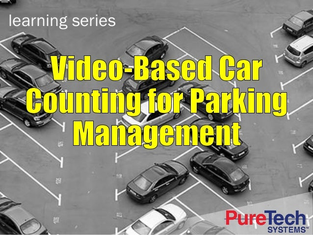 Video-Based Vehicle Counting for Parking Management