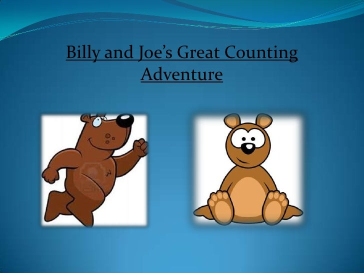Billy and Joe's Great Counting          Adventure