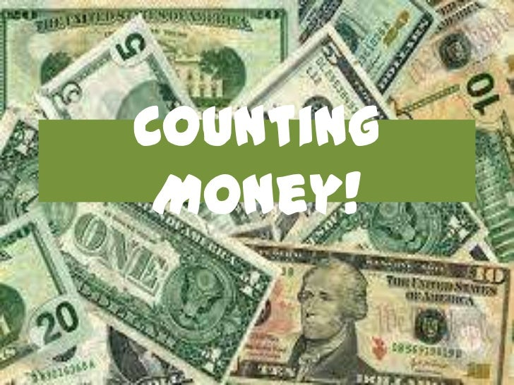 Counting Money!