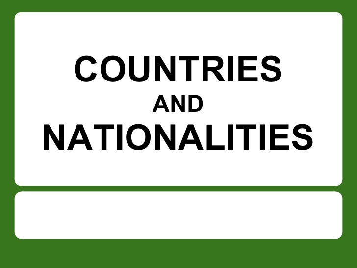 COUNTRIES     ANDNATIONALITIES