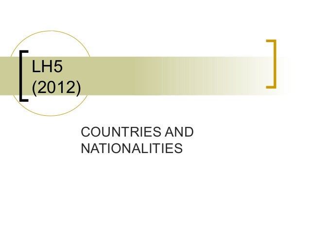 LH5(2012)     COUNTRIES AND     NATIONALITIES