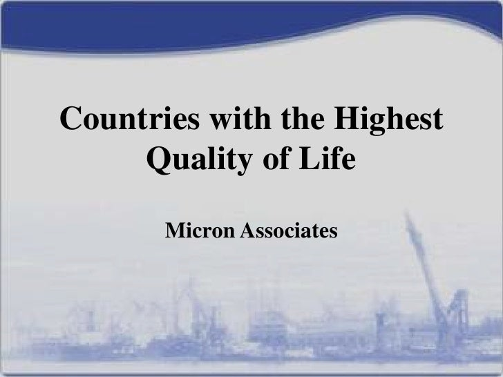 Countries with the Highest     Quality of Life       Micron Associates