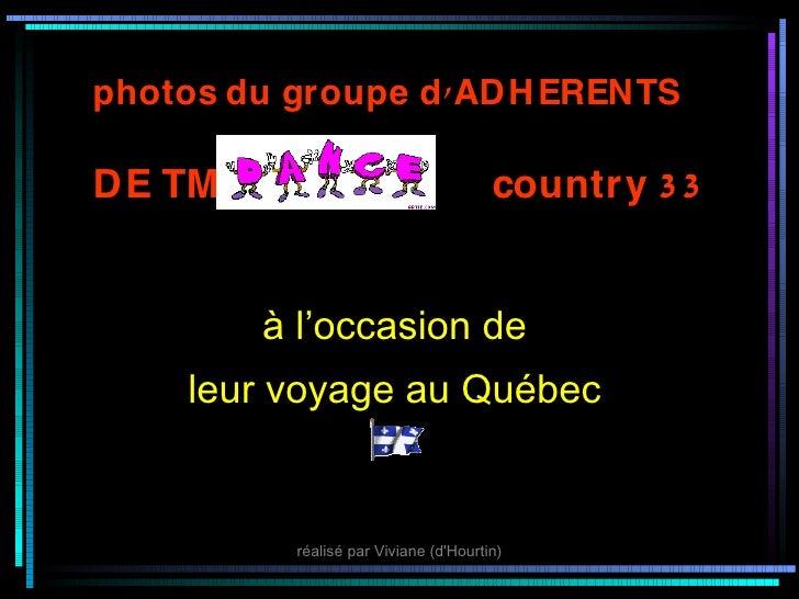 photos du groupe d ' ADH ERENTS  DE TM                                  country 3 3           àl'occasionde      leurvo...