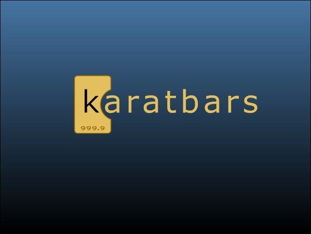 New Karatbars Presentation Is Live