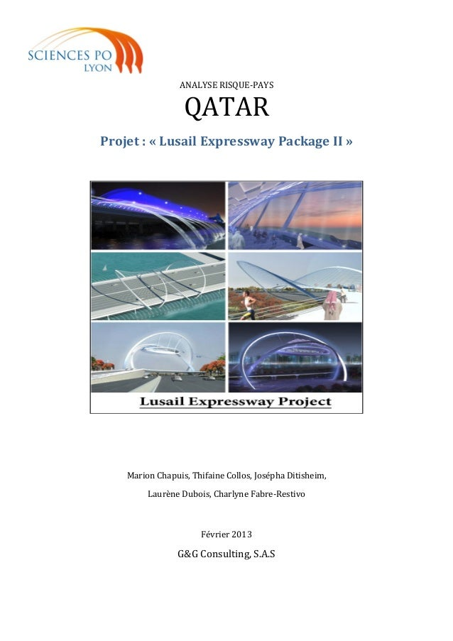 ANALYSE RISQUE-PAYS QATAR Projet : « Lusail Expressway Package II » Marion Chapuis, Thifaine Collos, Josépha Ditisheim, La...