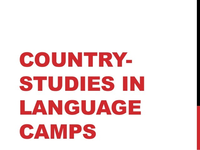 COUNTRY- STUDIES IN LANGUAGE CAMPS