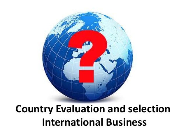 country evaluation and selection Country evaluation and selection multiple choice questions author: shirley low 5 downloads 31 views 542kb size report download pdf recommend documents lubrication and lubricant.