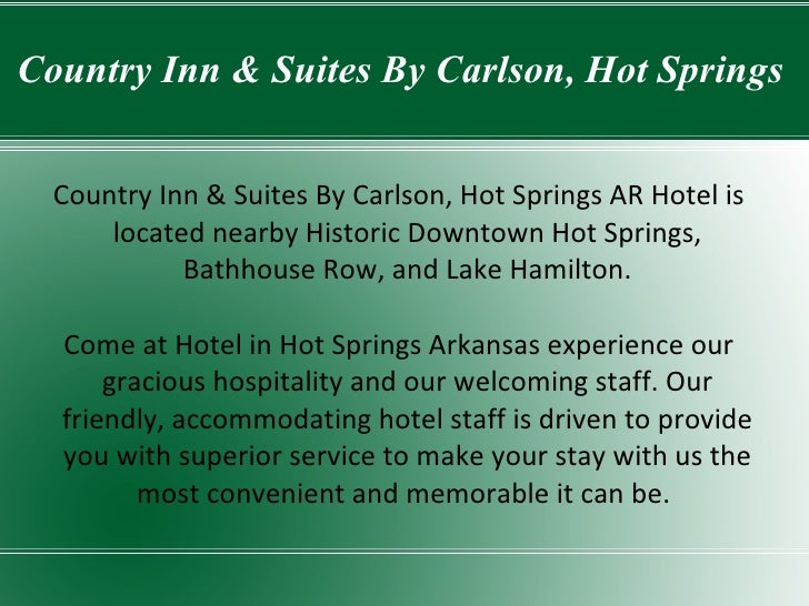 Country Inn & Suites By Carlson, Hot Springs Country Inn & Suites By Carlson, Hot Springs AR Hotel is located nearby Histo...