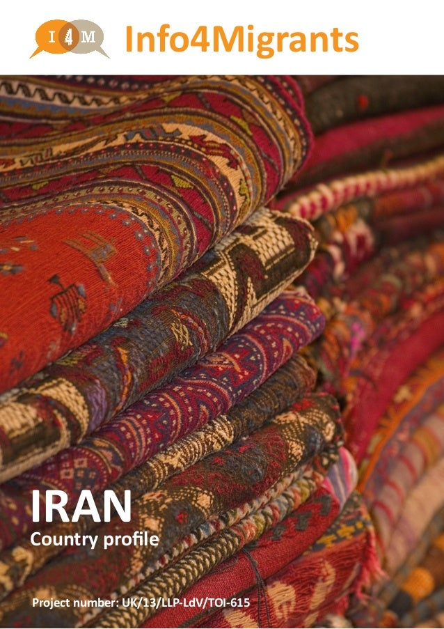 Info4Migrants IRANCountry profile Project number: UK/13/LLP-LdV/TOI-615