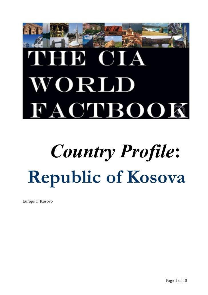 Country Profile:  Republic of KosovaEurope :: Kosovo                   Page 1 of 10