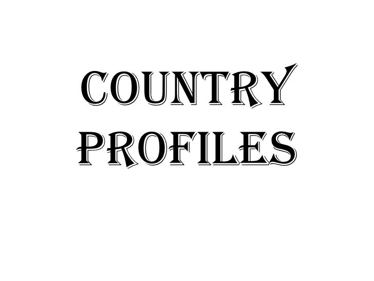 Country Profiles<br />