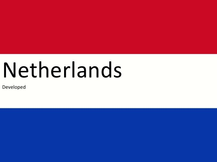 NetherlandsDeveloped<br />
