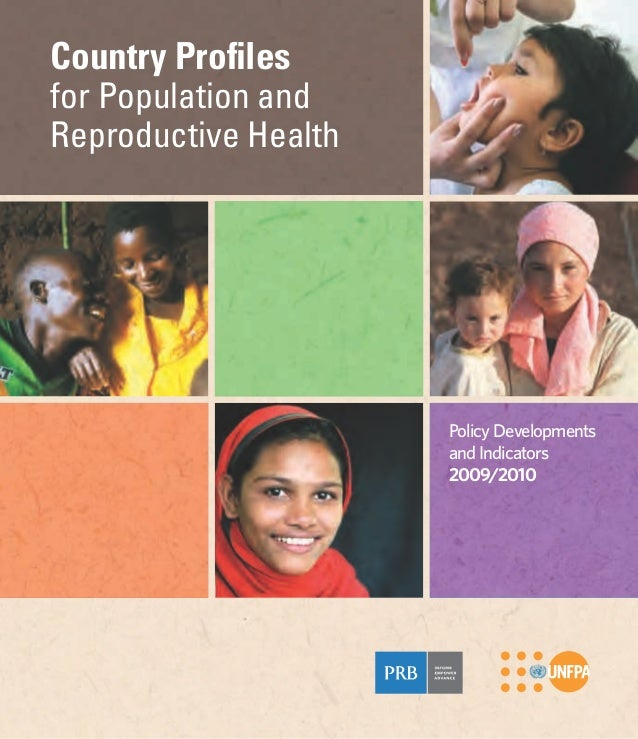 Country Profilesfor Population andReproductive Health                      Policy Developments                      and In...