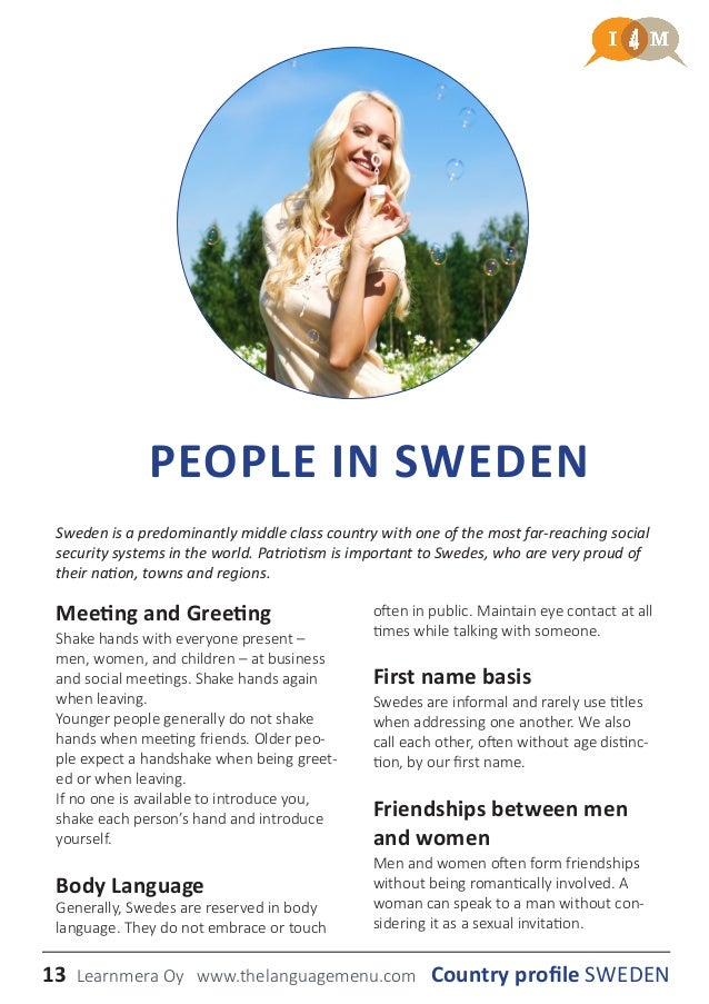 a country profile of the country of sweden And eurasian affairs bureau of european and eurasian affairs: countries and  other areas sweden share date: 03/19/2014 description: flag of sweden.