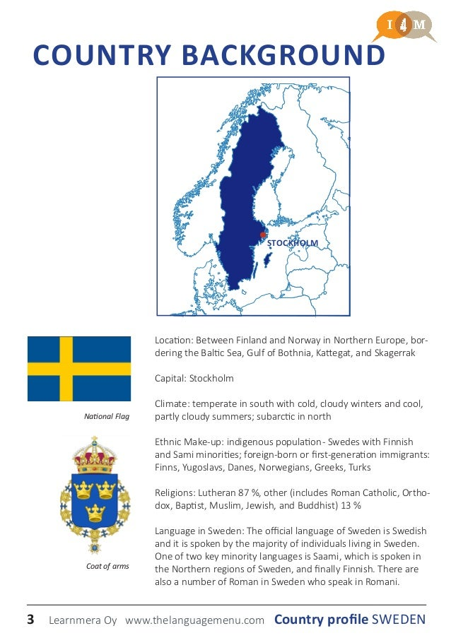 a country profile of the country of sweden Learn about current events and your country's position, how to become a good delegate, and why you should join mun at your school.