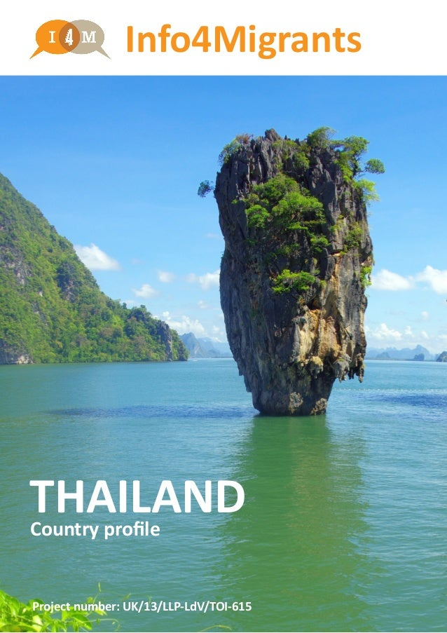 Info4Migrants THAILANDCountry profile Project number: UK/13/LLP-LdV/TOI-615