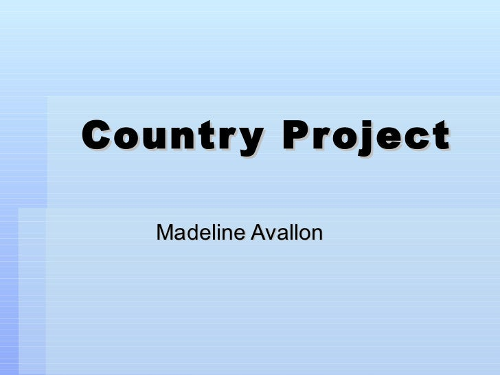 Country Project Madeline Avallon