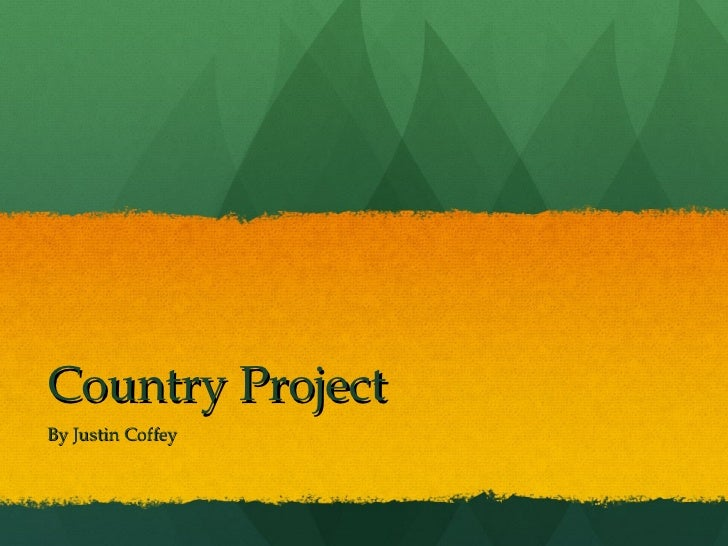 Country Project By Justin Coffey