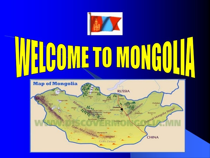 WELCOME TO MONGOLIA<br />