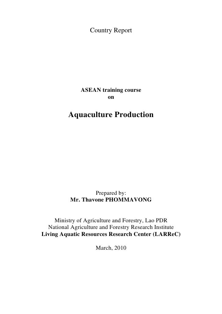 Country Report                    ASEAN training course                        on             Aquaculture Production      ...