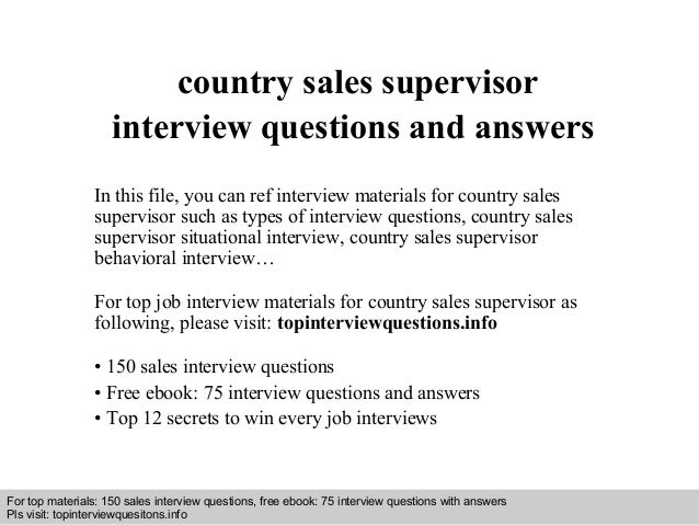 Interview questions and answers – free download/ pdf and ppt file country sales supervisor interview questions and answers...