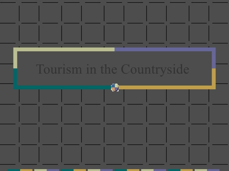 Tourism in the Countryside