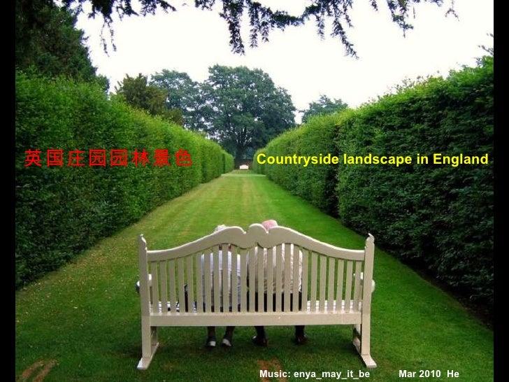 英国庄园园林景色 Countryside landscape in England  Music: enya_may_it_be Mar 2010  He Yan