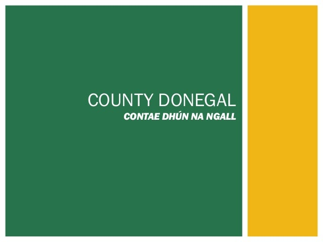 COUNTY DONEGAL  CONTAE DHÚN NA NGALL