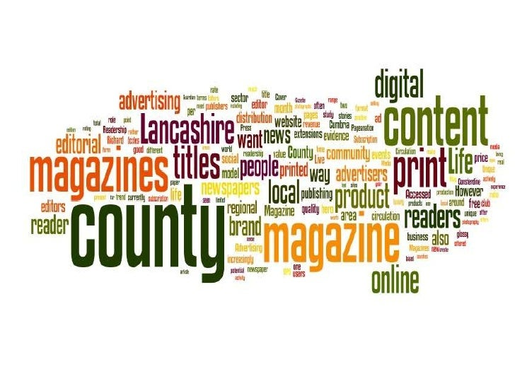 County magazines: lost in     cyberspace?Clare Cook, Senior lecturer in Print   and Online journalism, Uclan             @...