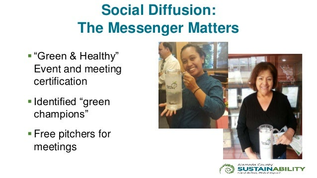 """Social Diffusion: The Messenger Matters  """"Green & Healthy"""" Event and meeting certification  Identified """"green champions""""..."""