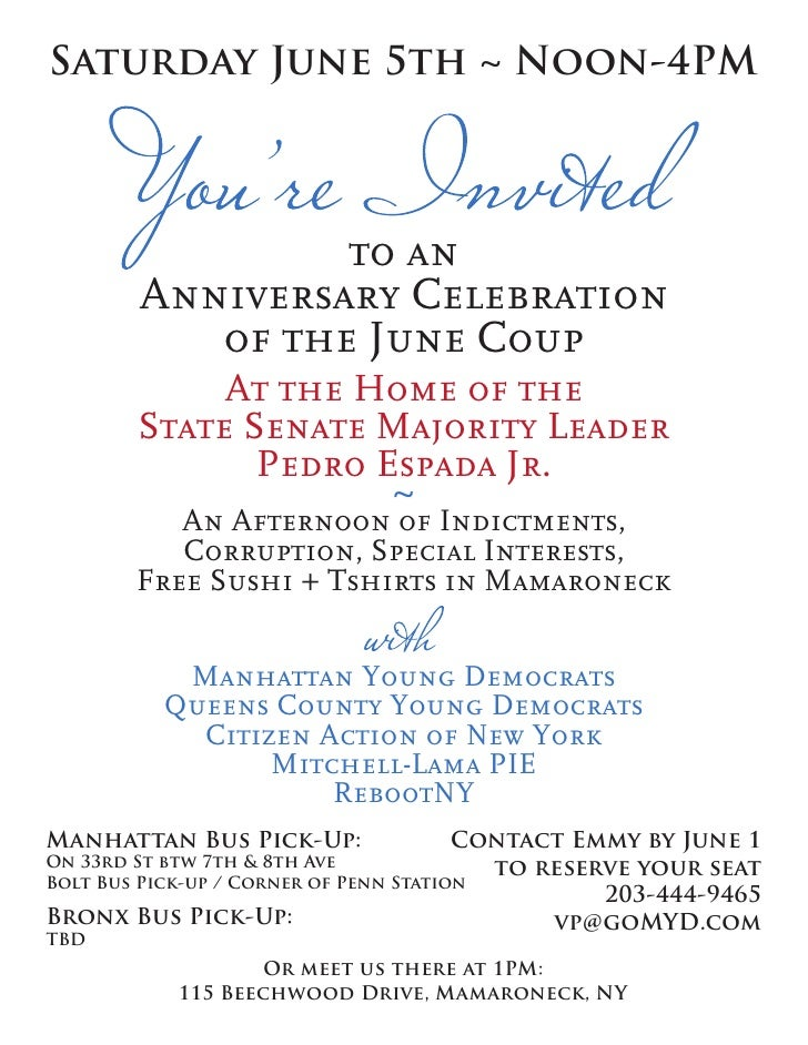 Saturday June 5th ~ Noon-4PM                     to an         Anniversary Celebration            of the June Coup        ...