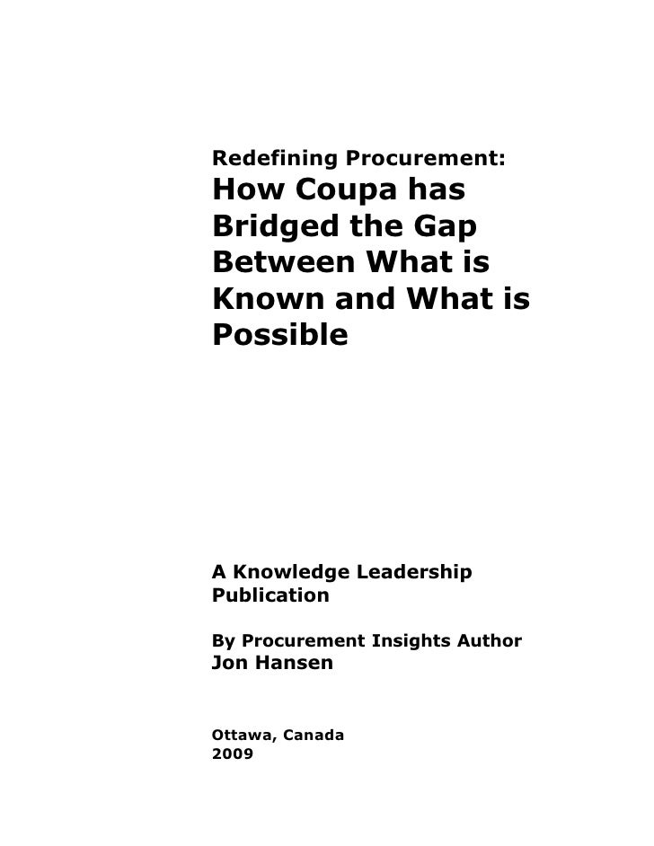 Redefining Procurement: How Coupa has Bridged the Gap Between What is Known and What is Possible     A Knowledge Leadershi...