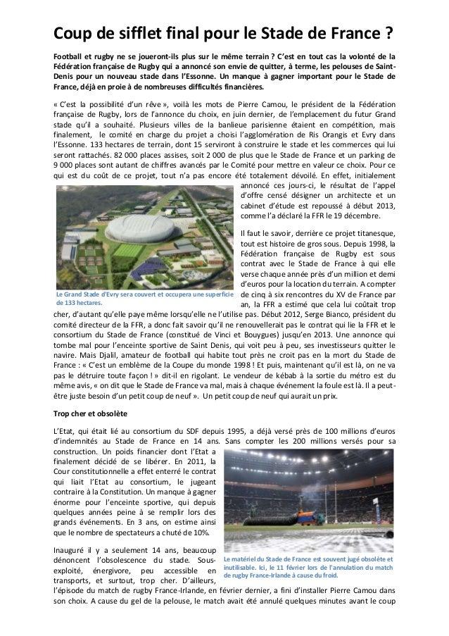 Coup de sifflet final pour le Stade de France ? Football et rugby ne se joueront-ils plus sur le même terrain ? C'est en t...