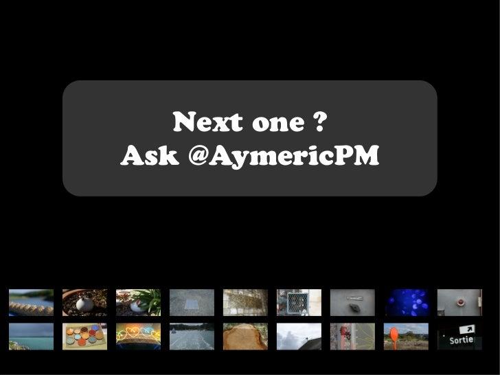 Next one ?Ask @AymericPM