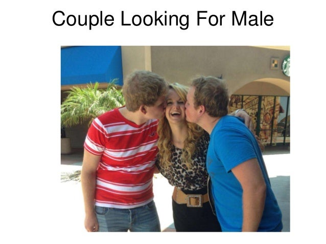 Couples looking for males