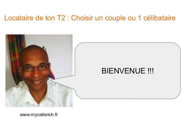 Locataire de ton T2 : Choisir un couple ou 1 célibataire ? Slide 2