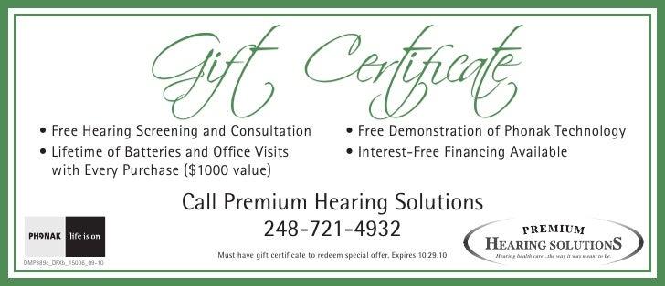 Gift Cert e                                    ificat     • Free Hearing Screening and Consultation                       ...