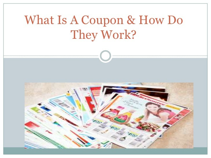 What Is A Coupon & How Do They Work? <br />