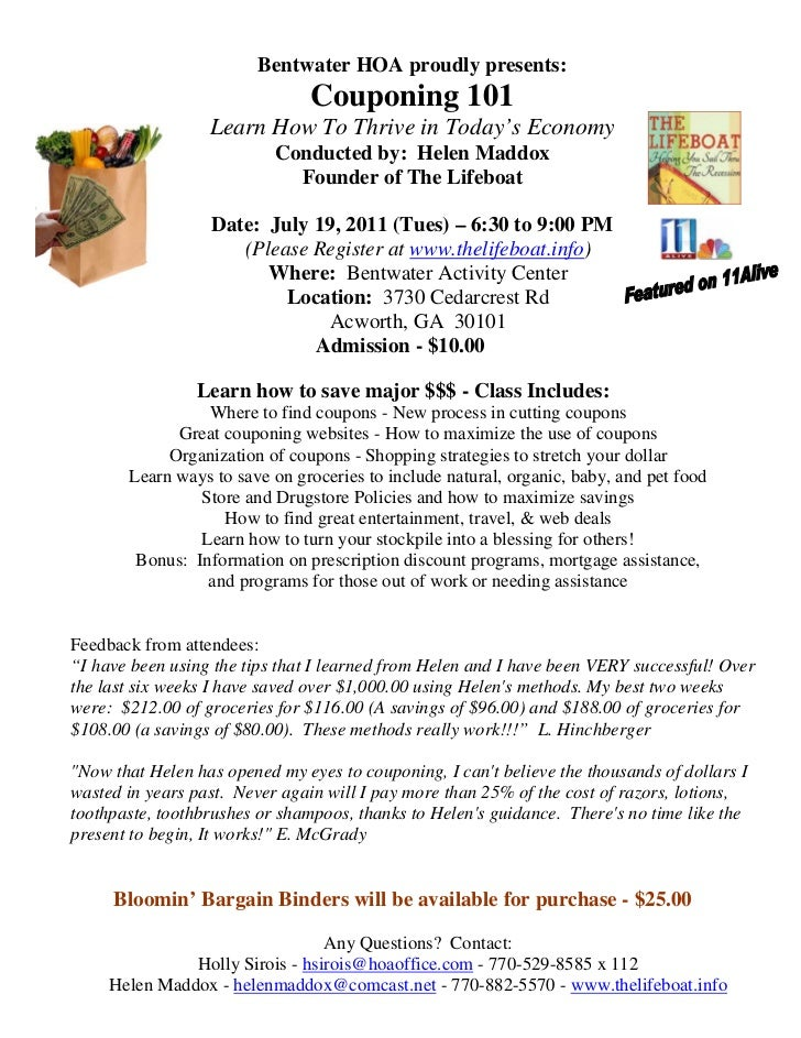 Bentwater HOA proudly presents:                                Couponing 101                  Learn How To Thrive in Today...