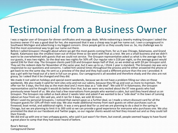 Testimonial from a Business Owner<br />I was a regular user of Groupon for dinner certificates and massage deals. While re...
