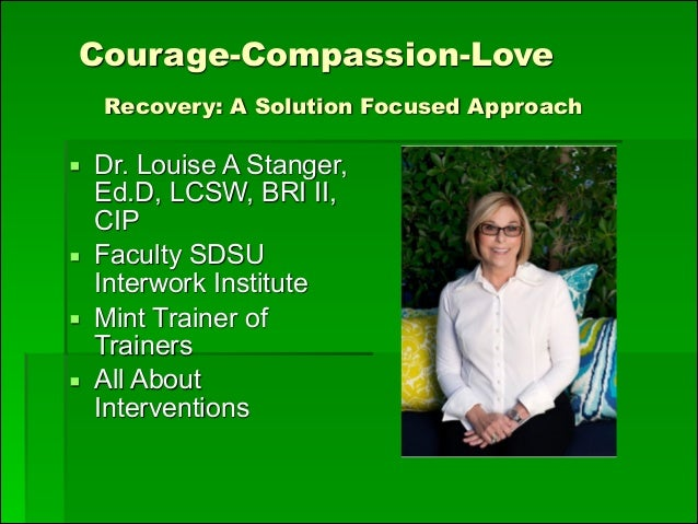 Courage-Compassion-Love