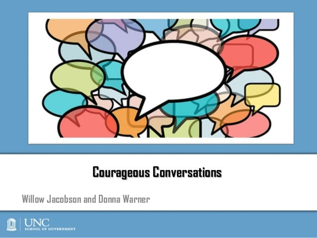 Courageous ConversationsWillow Jacobson and Donna Warner