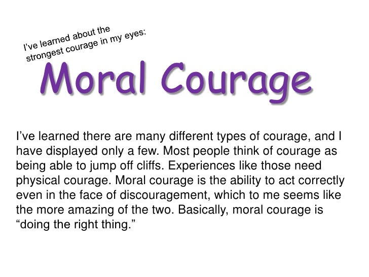 Strength of will and moral courage essay