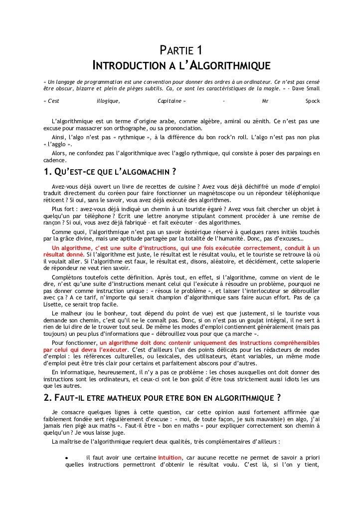 PARTIE 1                   INTRODUCTION A L'ALGORITHMIQUE« Un langage de programmation est une convention pour donner des ...