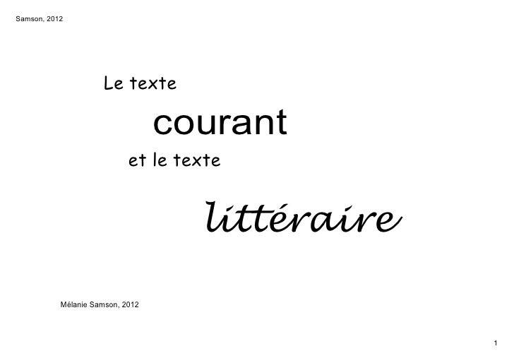 Samson,2012                      Le texte                                  courant                            et le texte...