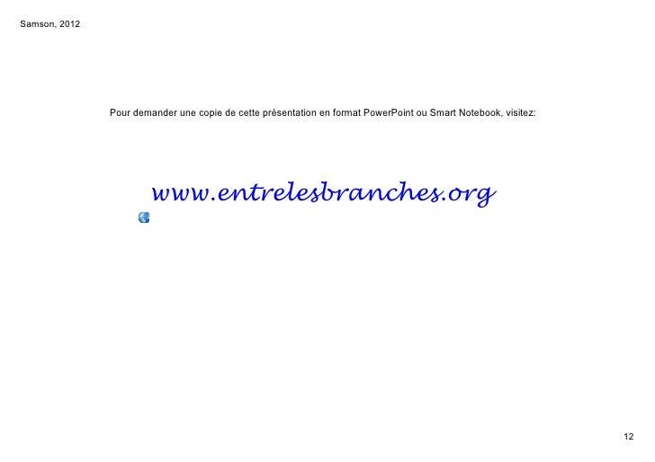 Samson,2012               PourdemanderunecopiedecetteprésentationenformatPowerPointouSmartNotebook,visitez: ...