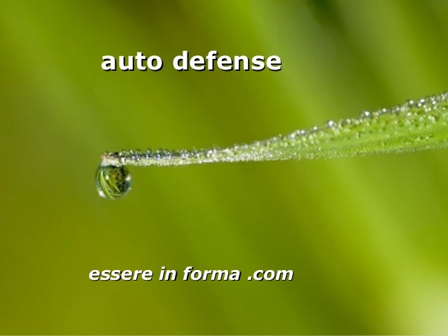 Page 1 auto defenseauto defense essere in forma .comessere in forma .com