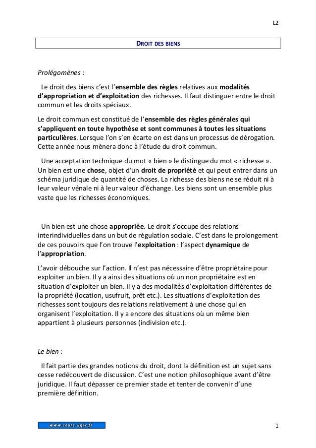 L2                                  DROIT DES BIENSProlégomènes : Le droit des biens c'est l'ensemble des règles relatives...